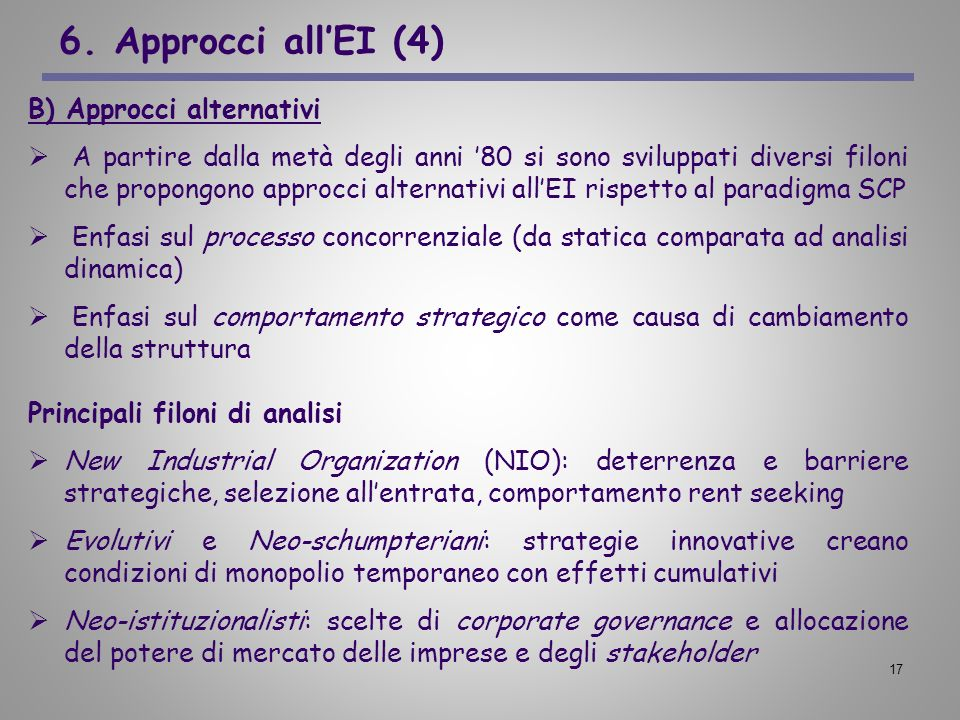 6. Approcci all'EI (4) B) Approcci alternativi