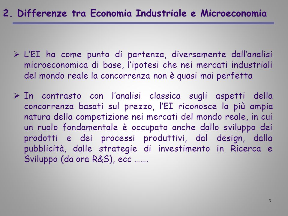 2. Differenze tra Economia Industriale e Microeconomia