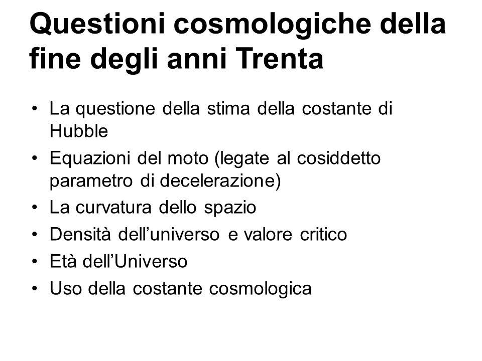 Questioni cosmologiche della fine degli anni Trenta