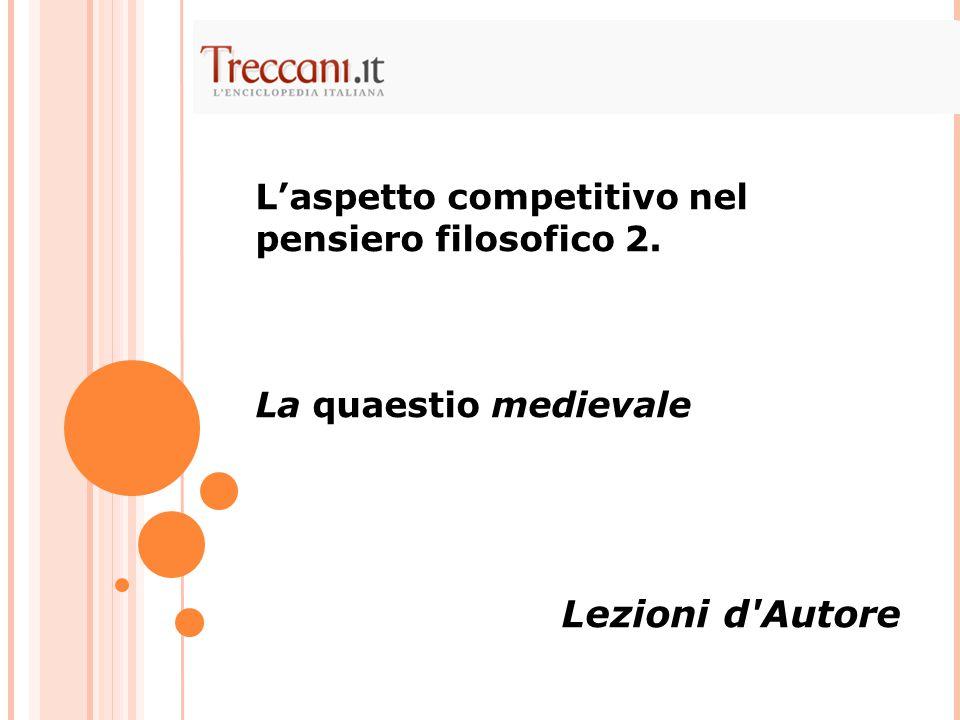 Lezioni d Autore L'aspetto competitivo nel pensiero filosofico 2.