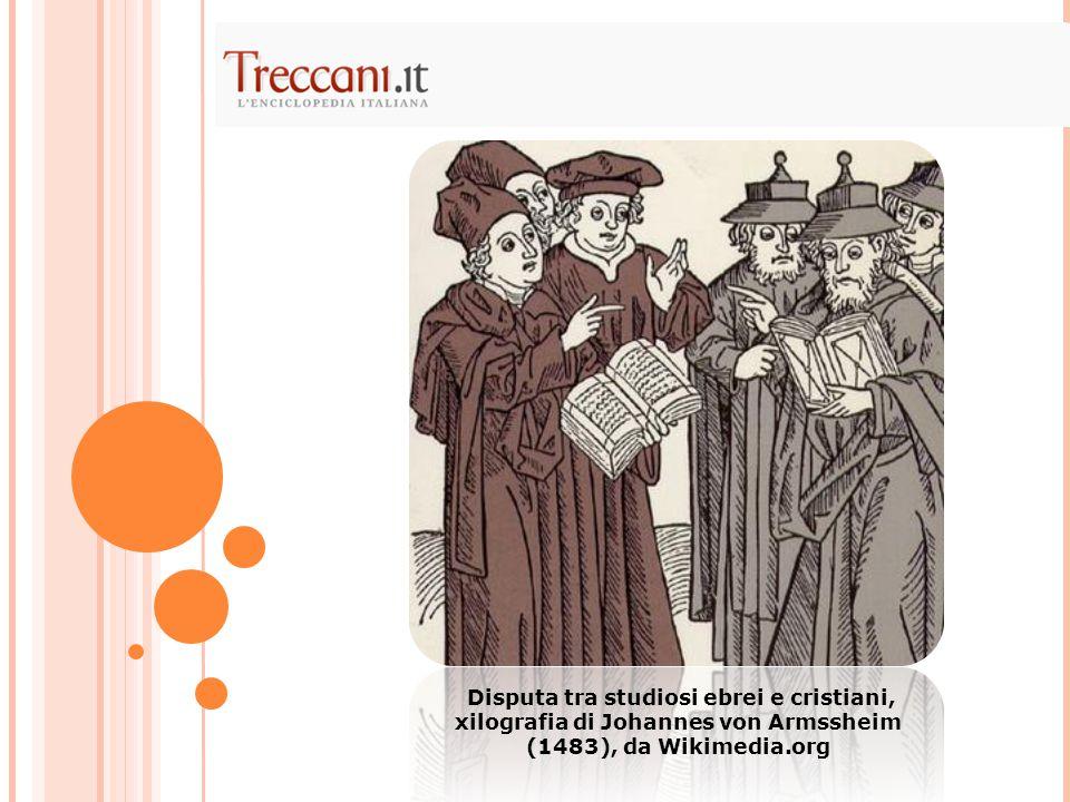 Disputa tra studiosi ebrei e cristiani, xilografia di Johannes von Armssheim (1483), da Wikimedia.org