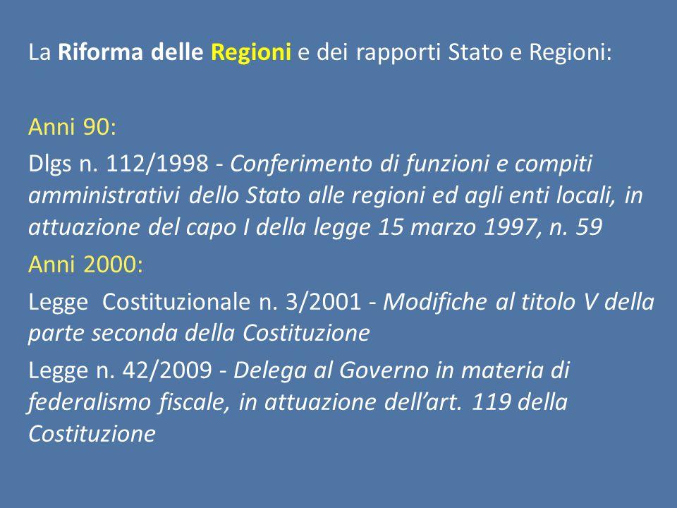 La Riforma delle Regioni e dei rapporti Stato e Regioni:
