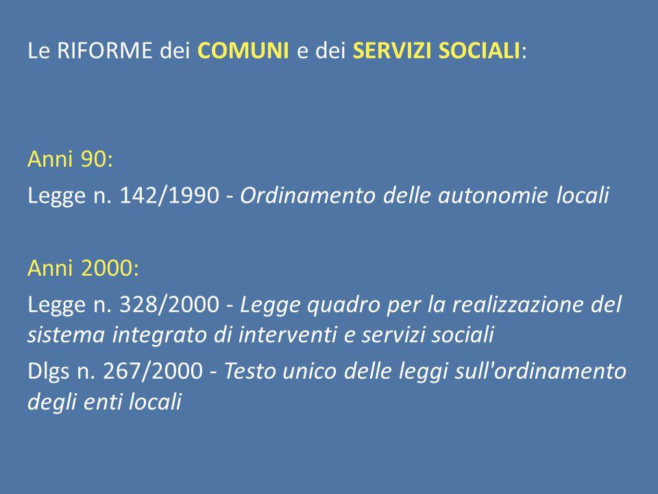 Le RIFORME dei COMUNI e dei SERVIZI SOCIALI: