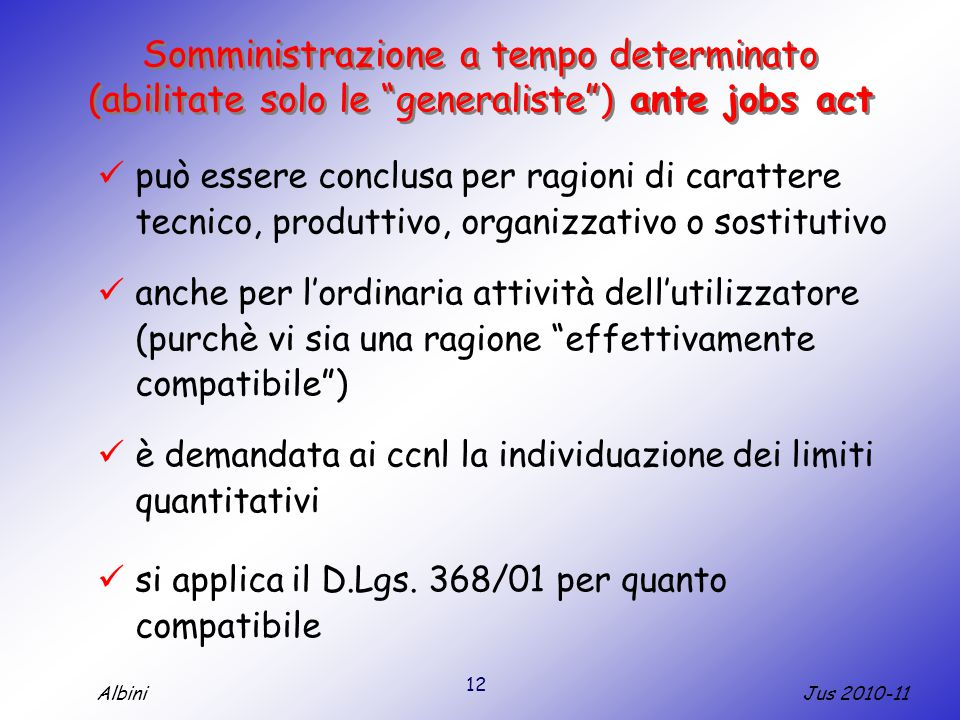 Somministrazione a tempo determinato (abilitate solo le generaliste ) ante jobs act
