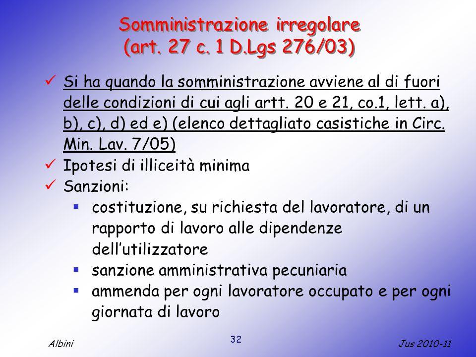 Somministrazione irregolare (art. 27 c. 1 D.Lgs 276/03)