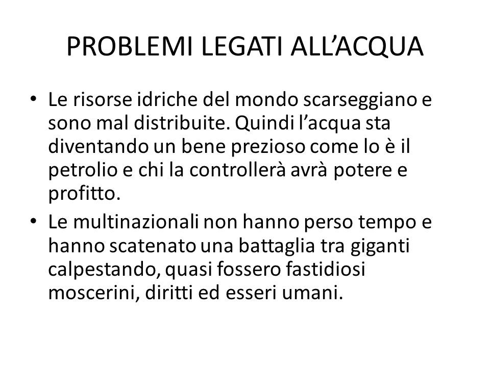 PROBLEMI LEGATI ALL'ACQUA
