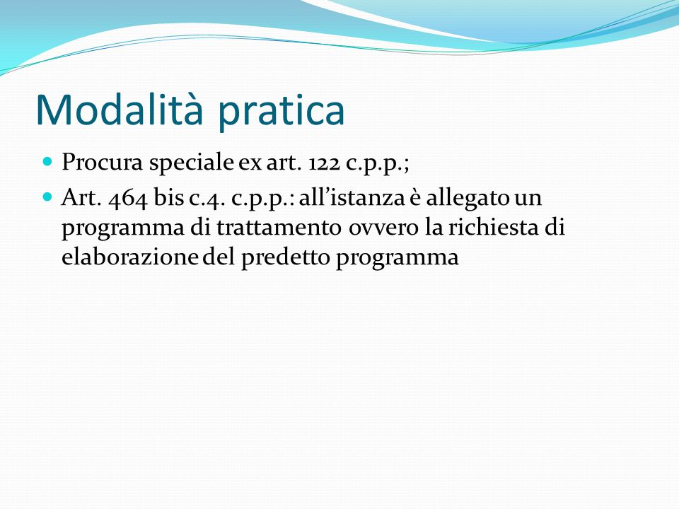 Modalità pratica Procura speciale ex art. 122 c.p.p.;