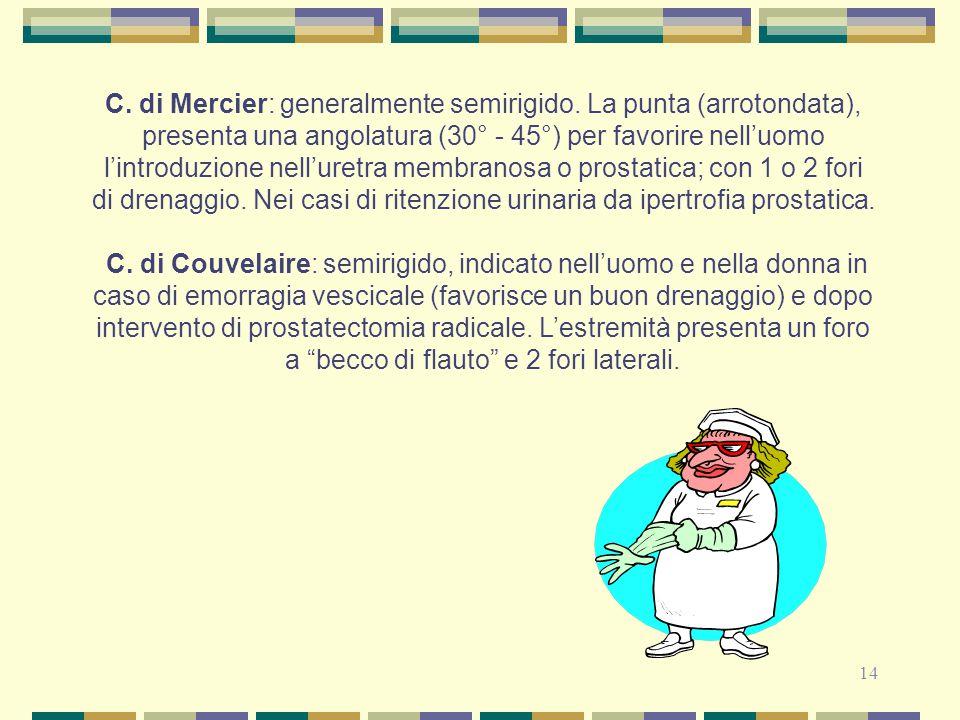 C. di Mercier: generalmente semirigido