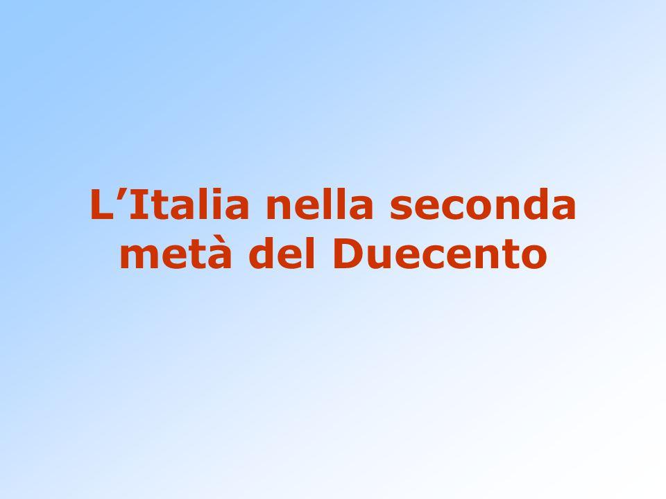 L'Italia nella seconda metà del Duecento