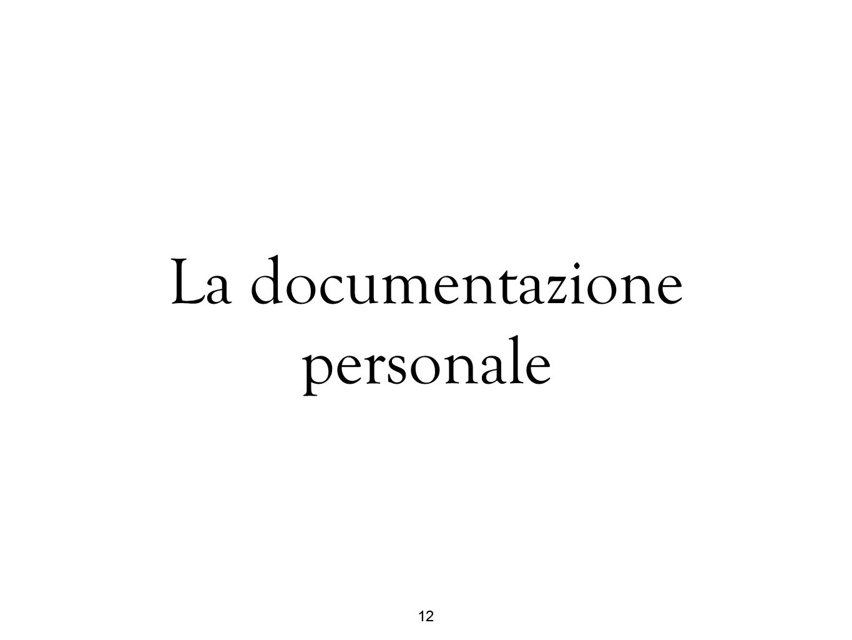 La documentazione personale
