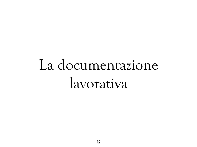 La documentazione lavorativa