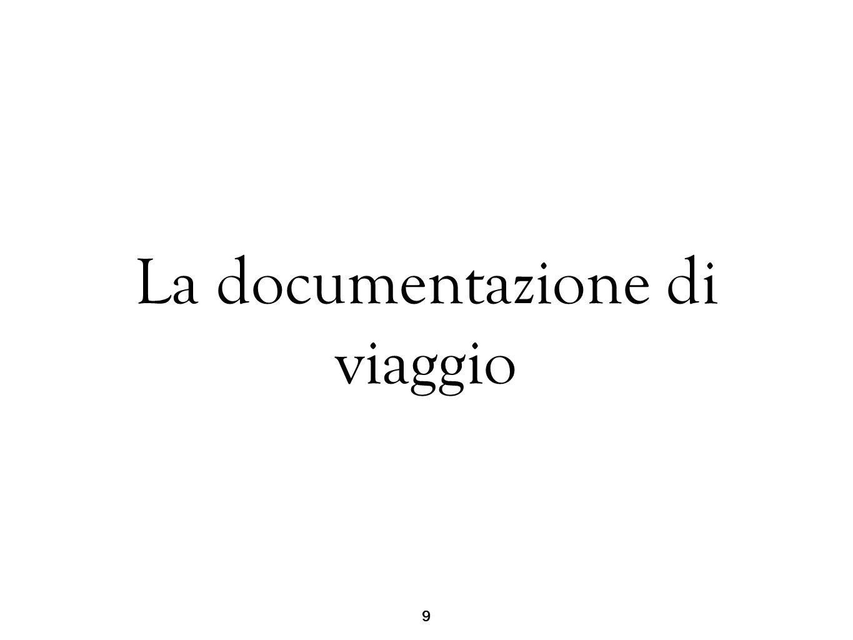 La documentazione di viaggio