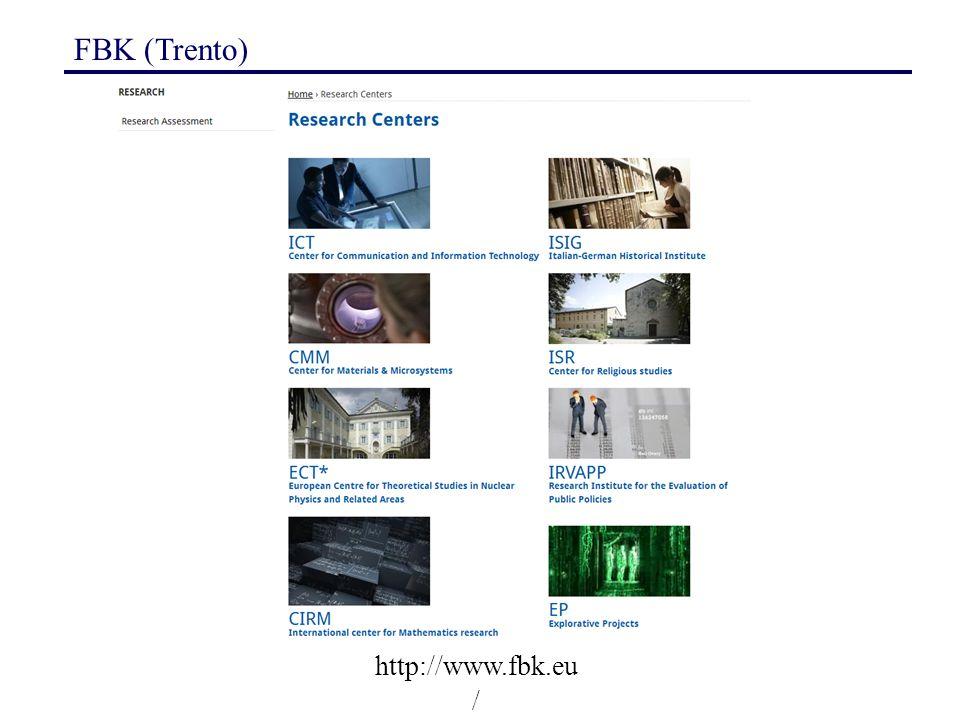 FBK (Trento) http://www.fbk.eu/