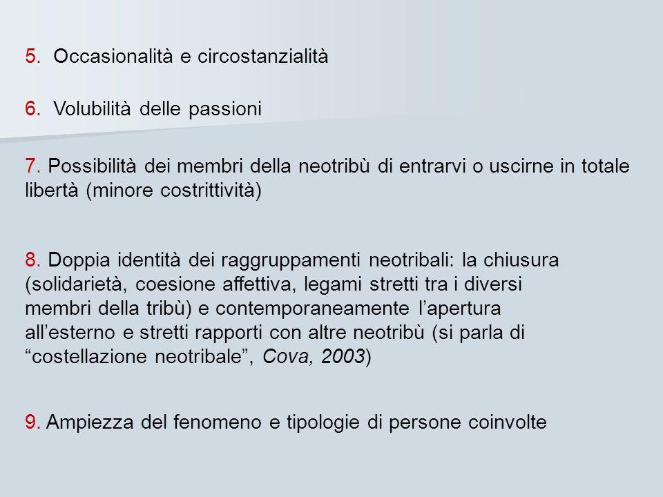 5. Occasionalità e circostanzialità