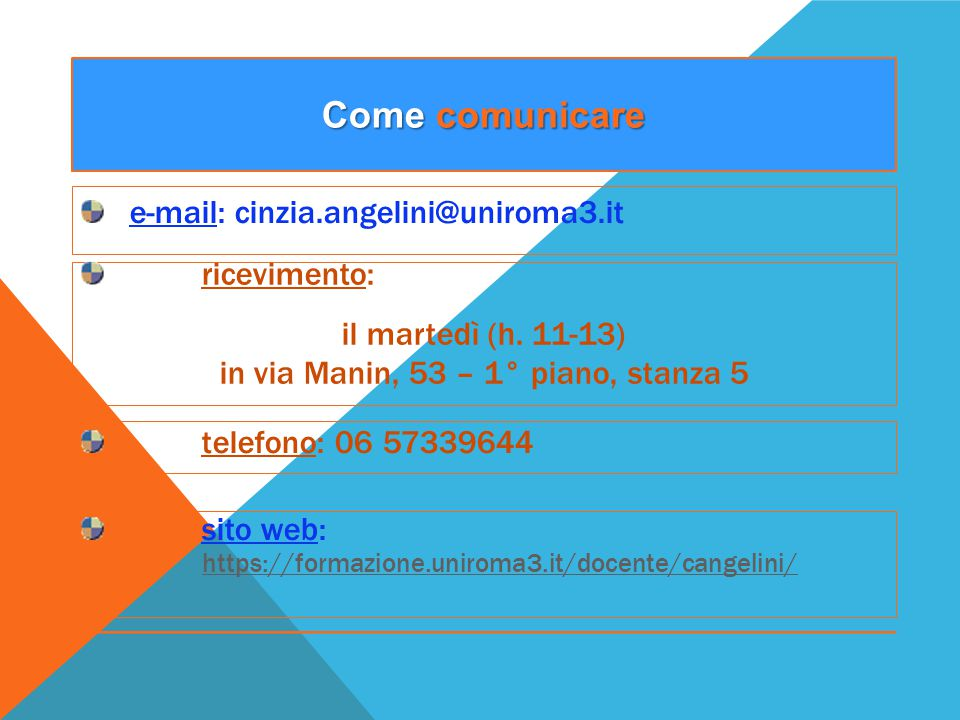 e-mail: cinzia.angelini@uniroma3.it