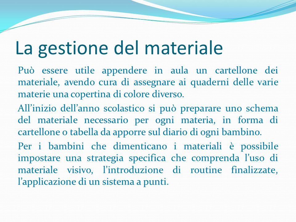 La gestione del materiale