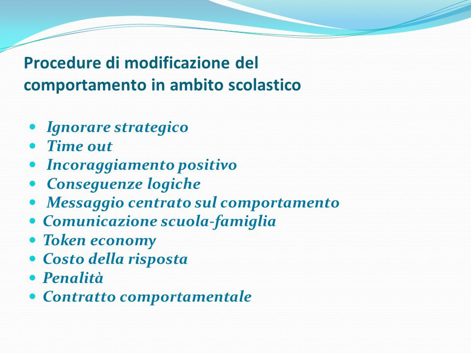 Procedure di modificazione del comportamento in ambito scolastico