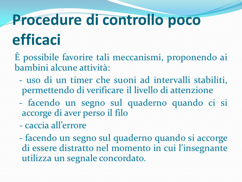 Procedure di controllo poco efficaci