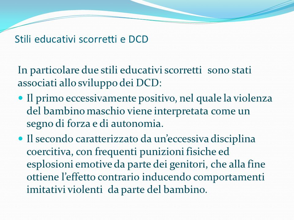 Stili educativi scorretti e DCD