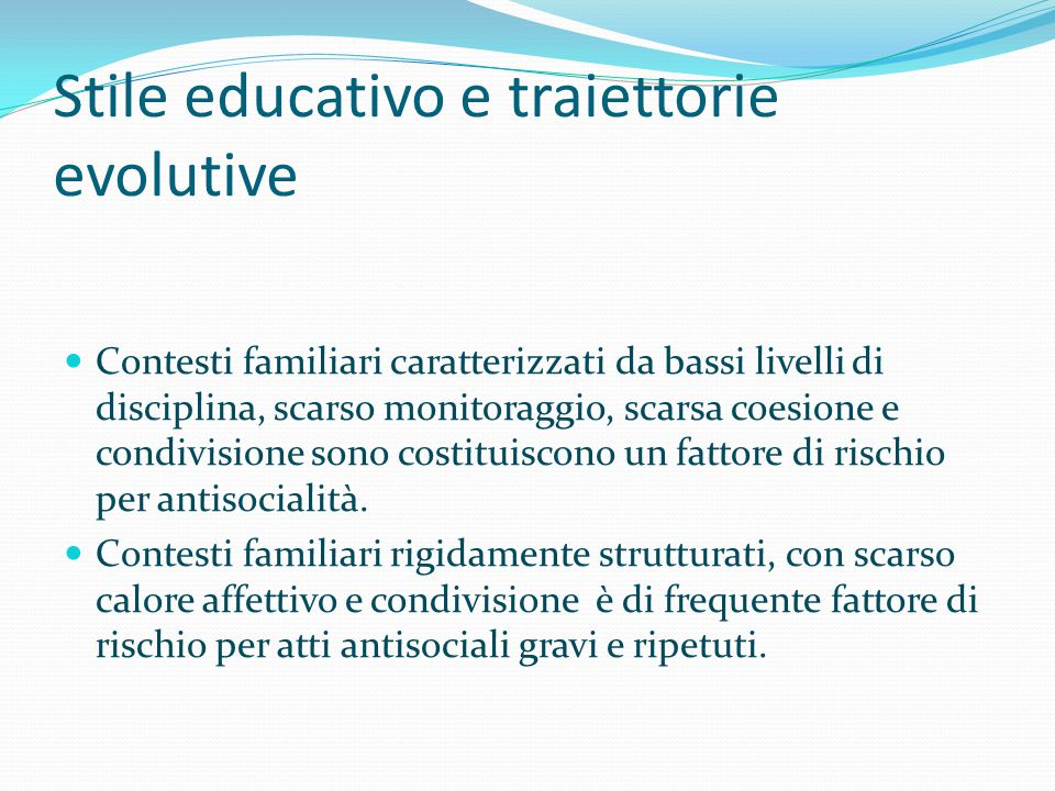 Stile educativo e traiettorie evolutive