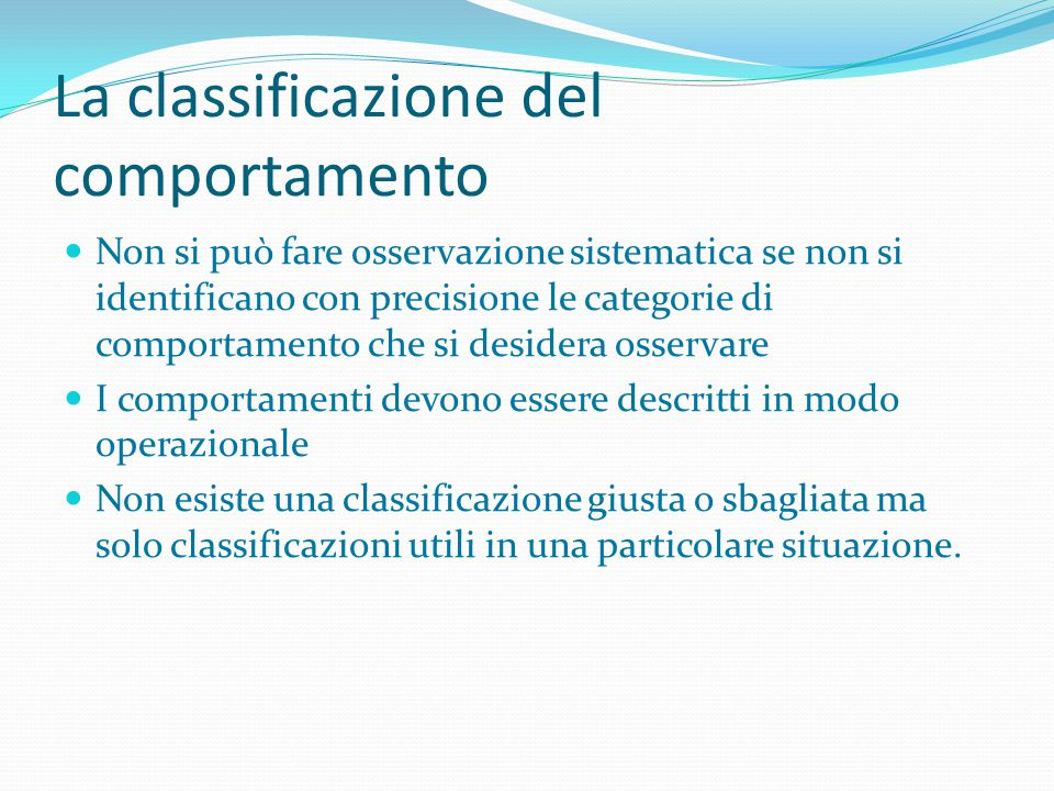 La classificazione del comportamento
