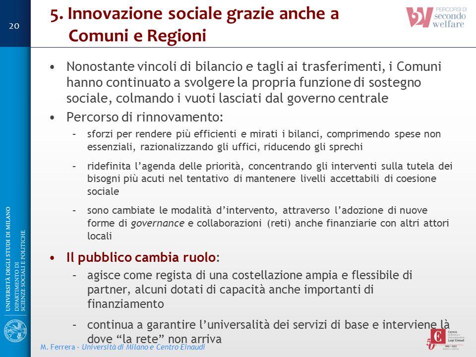 5. Innovazione sociale grazie anche a Comuni e Regioni