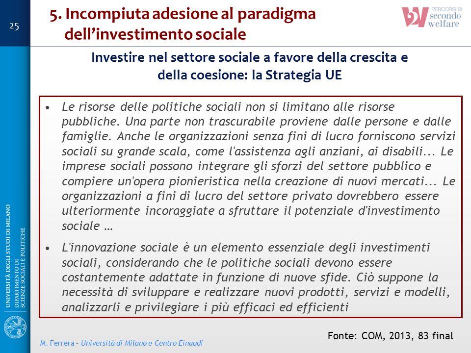 5. Incompiuta adesione al paradigma dell'investimento sociale
