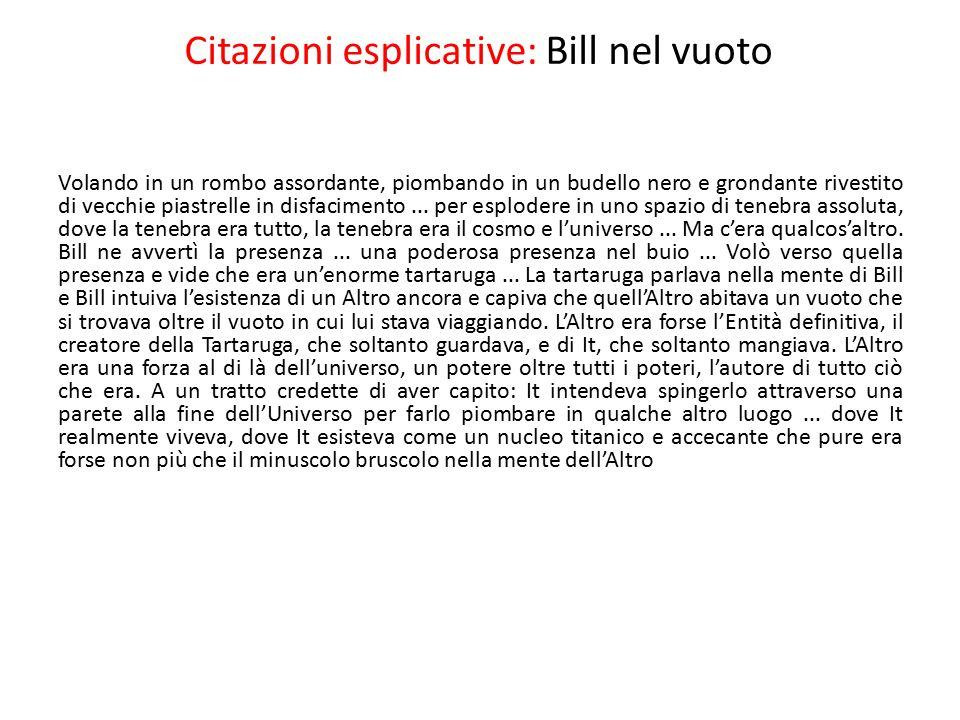 Citazioni esplicative: Bill nel vuoto