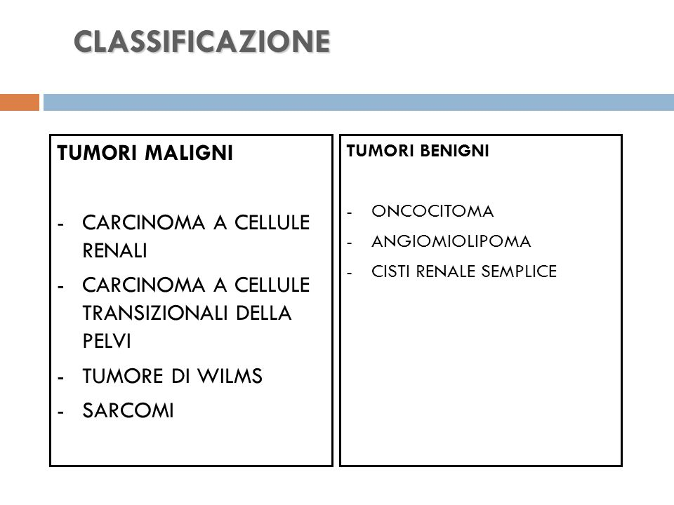 CLASSIFICAZIONE TUMORI MALIGNI - CARCINOMA A CELLULE RENALI