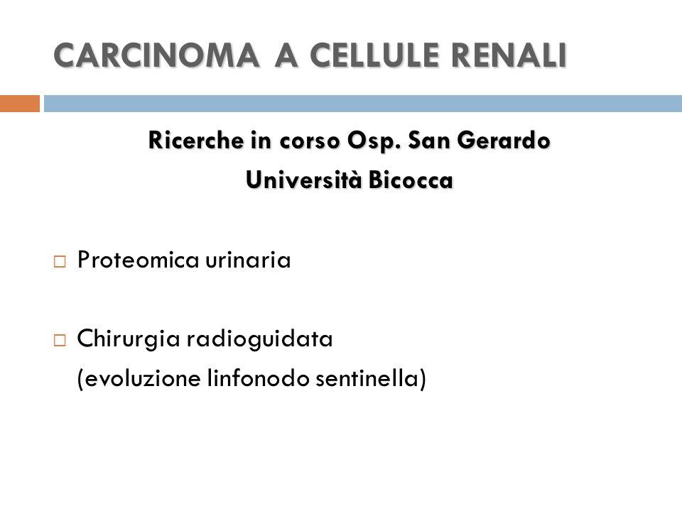 CARCINOMA A CELLULE RENALI