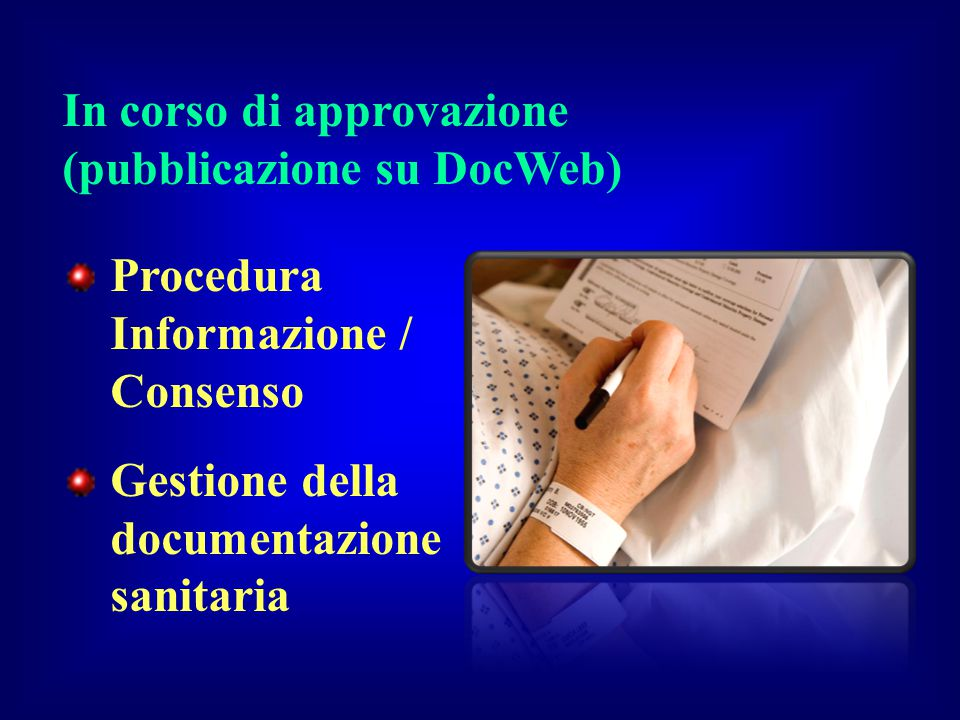 In corso di approvazione (pubblicazione su DocWeb)