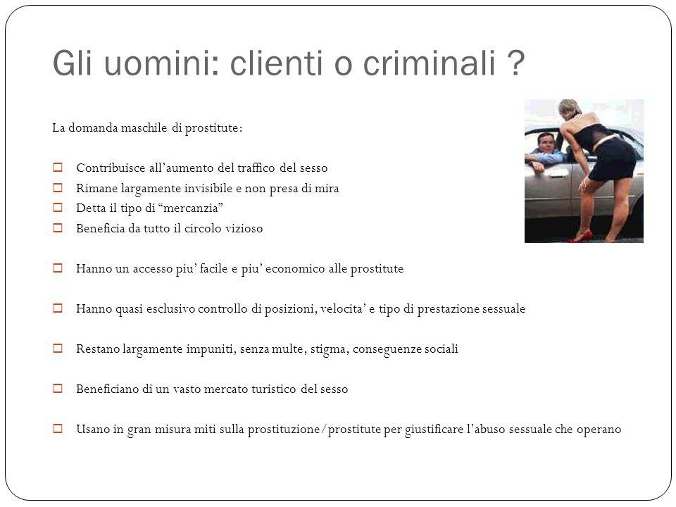 Gli uomini: clienti o criminali