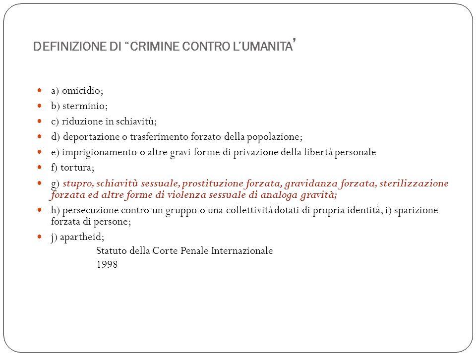 DEFINIZIONE DI CRIMINE CONTRO L'UMANITA'