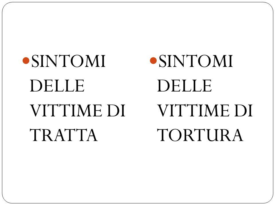 SINTOMI DELLE VITTIME DI TRATTA
