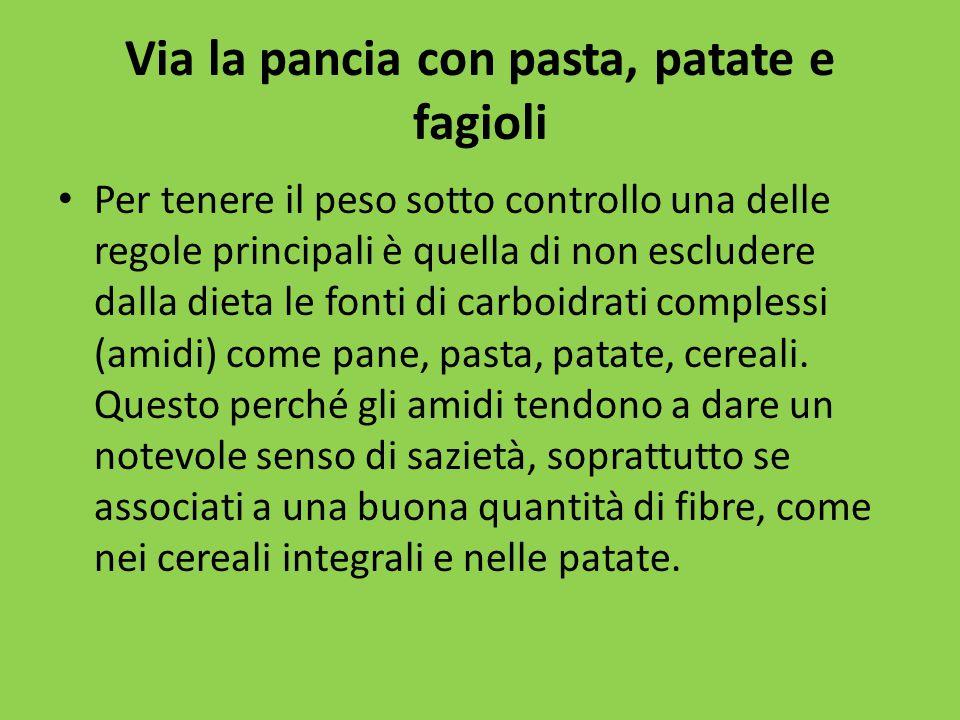 Via la pancia con pasta, patate e fagioli