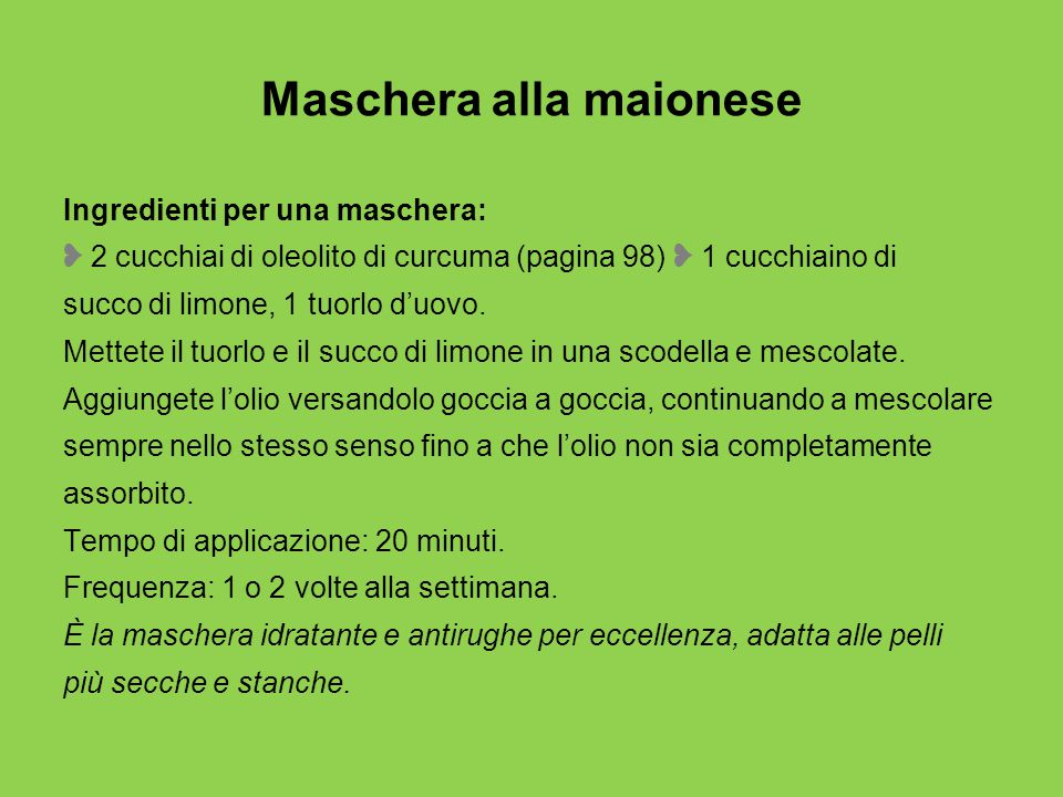 Maschera alla maionese
