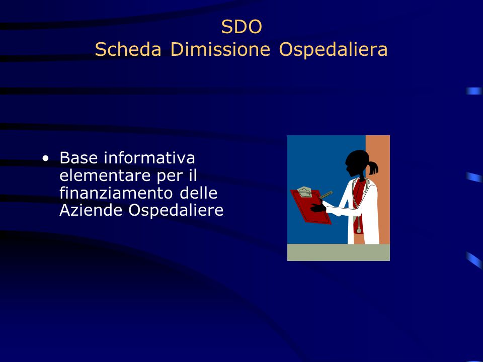 SDO Scheda Dimissione Ospedaliera