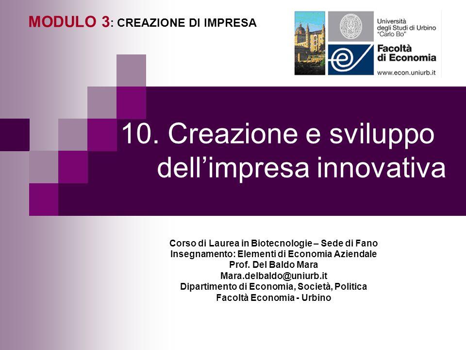 10. Creazione e sviluppo dell'impresa innovativa