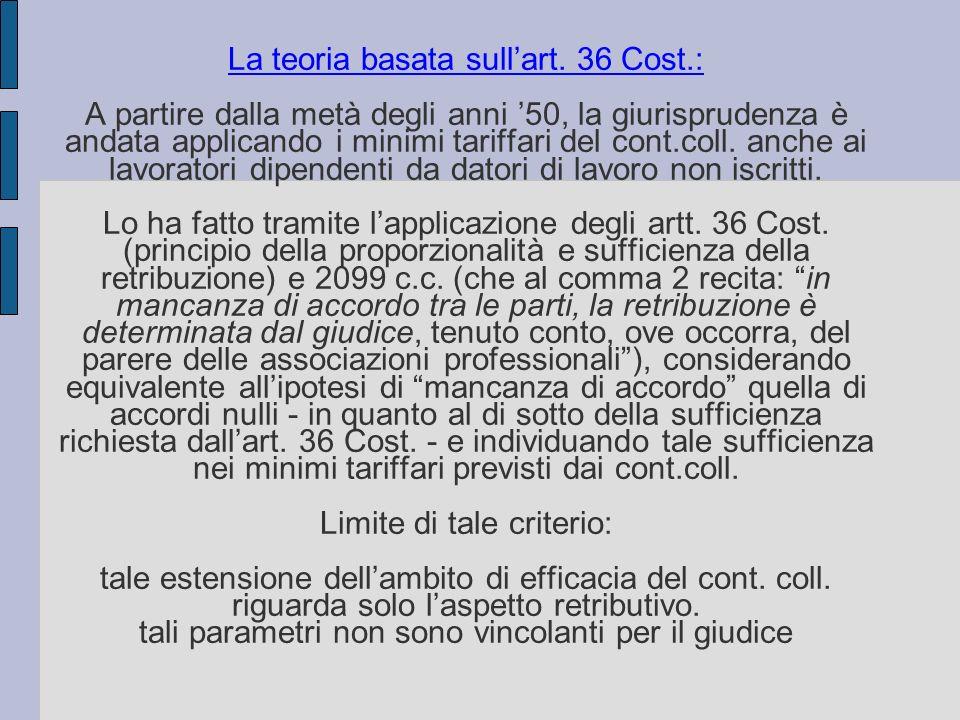 La teoria basata sull'art. 36 Cost