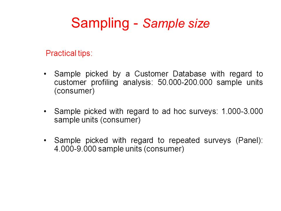 Sampling - Sample size Practical tips: