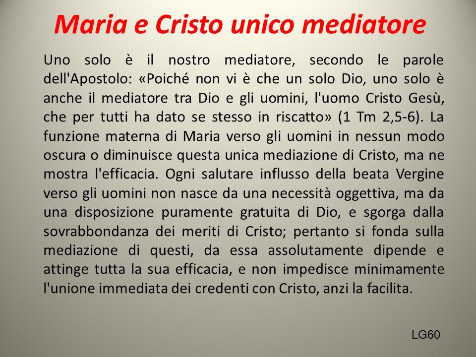 Maria e Cristo unico mediatore