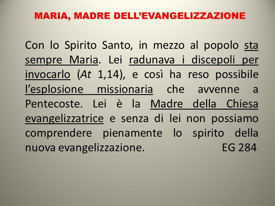 MARIA, MADRE DELL'EVANGELIZZAZIONE