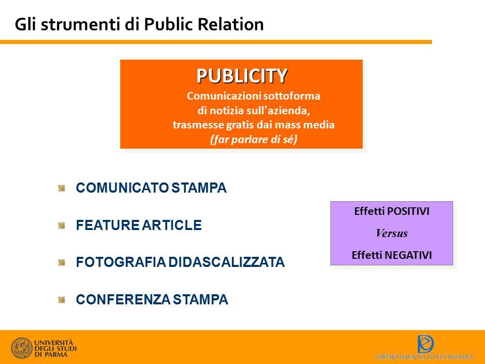 PUBLICITY Gli strumenti di Public Relation COMUNICATO STAMPA