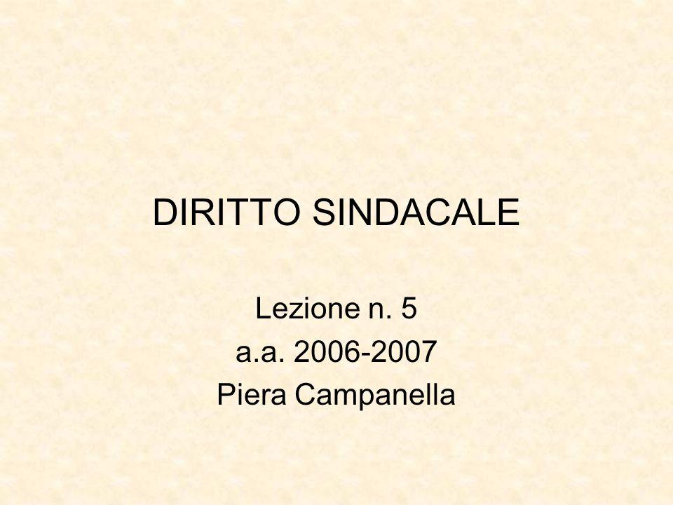 Lezione n. 5 a.a. 2006-2007 Piera Campanella