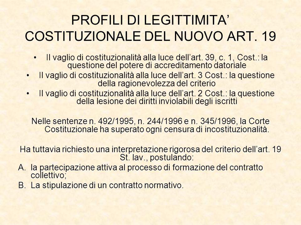 PROFILI DI LEGITTIMITA' COSTITUZIONALE DEL NUOVO ART. 19