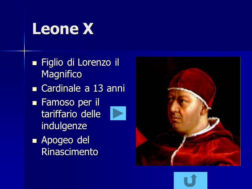 Leone X Figlio di Lorenzo il Magnifico Cardinale a 13 anni