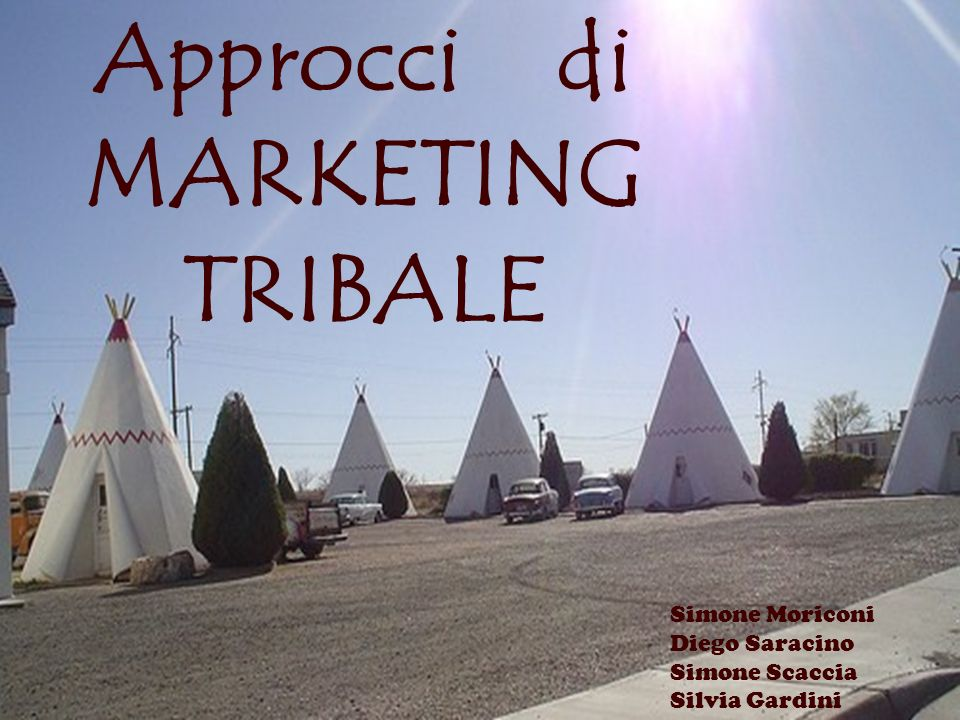 Approcci di MARKETING TRIBALE