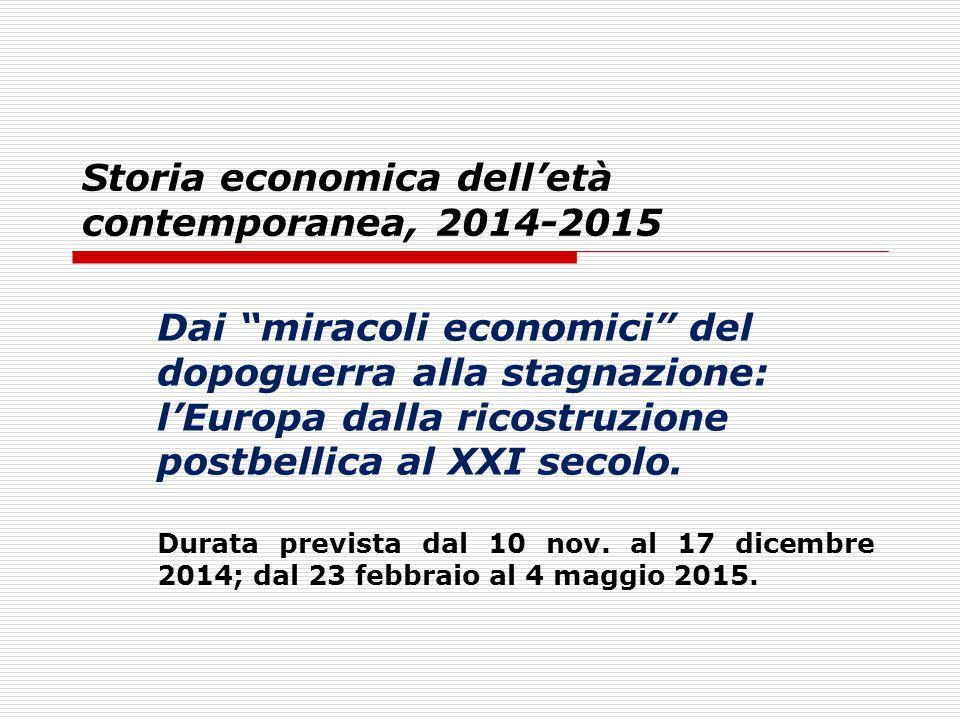 Storia economica dell'età contemporanea, 2014-2015