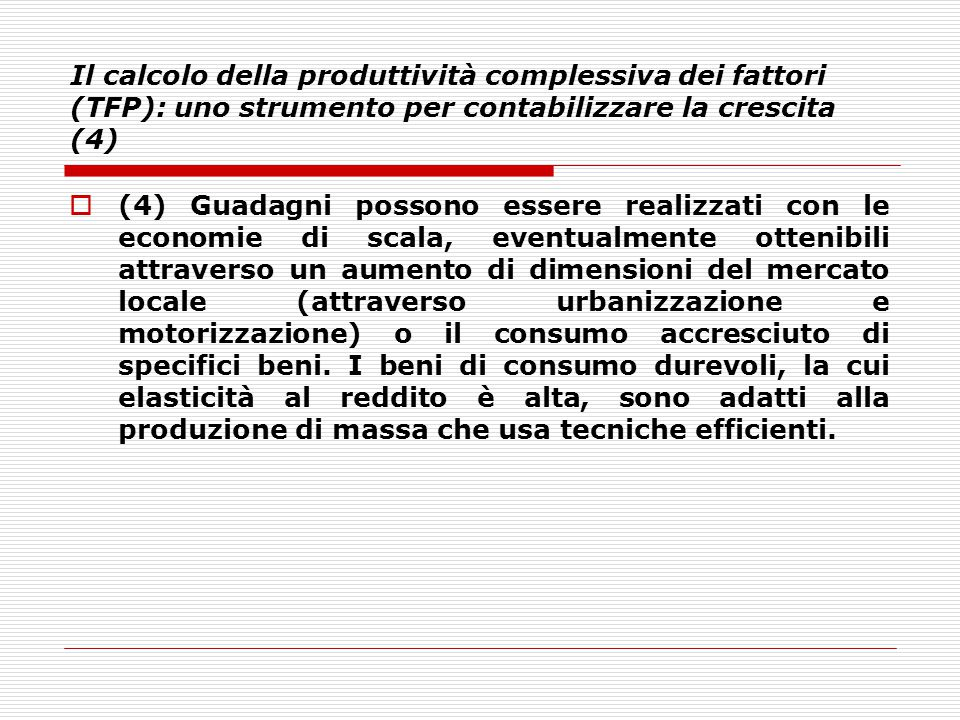 Il calcolo della produttività complessiva dei fattori (TFP): uno strumento per contabilizzare la crescita (4)