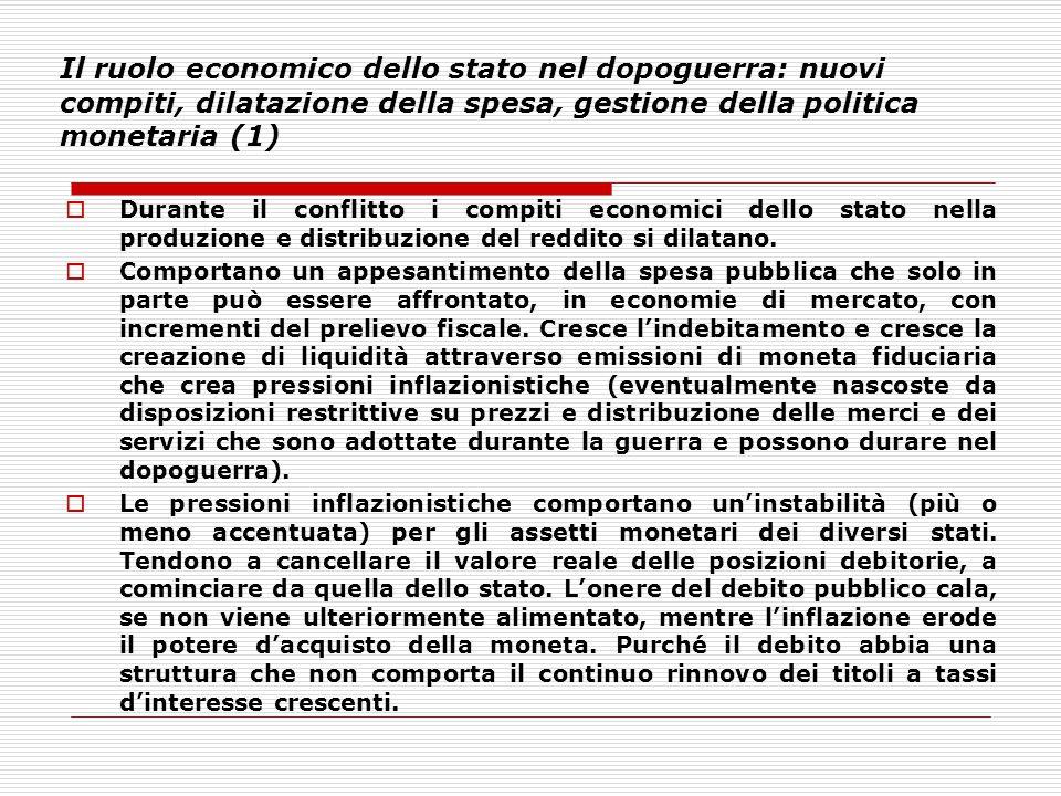 Il ruolo economico dello stato nel dopoguerra: nuovi compiti, dilatazione della spesa, gestione della politica monetaria (1)